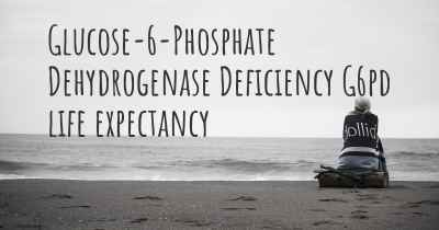 Glucose-6-Phosphate Dehydrogenase Deficiency G6pd life expectancy