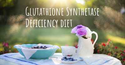 Glutathione Synthetase Deficiency diet