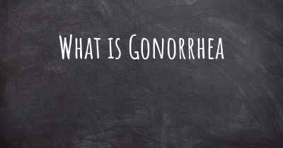 What is Gonorrhea