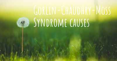 Gorlin-Chaudhry-Moss Syndrome causes