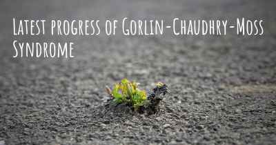Latest progress of Gorlin-Chaudhry-Moss Syndrome