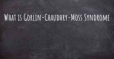 What is Gorlin-Chaudhry-Moss Syndrome