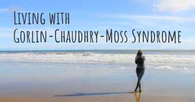 Living with Gorlin-Chaudhry-Moss Syndrome