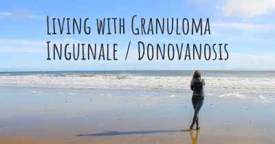 Living with Granuloma Inguinale / Donovanosis