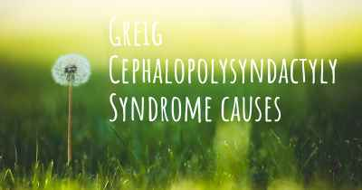 Greig Cephalopolysyndactyly Syndrome causes