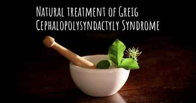 Natural treatment of Greig Cephalopolysyndactyly Syndrome