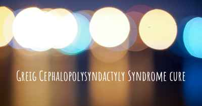 Greig Cephalopolysyndactyly Syndrome cure