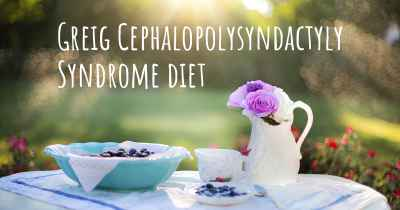 Greig Cephalopolysyndactyly Syndrome diet