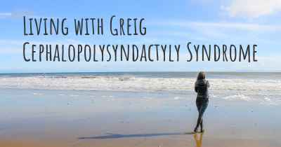 Living with Greig Cephalopolysyndactyly Syndrome