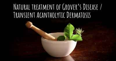 Natural treatment of Grover's Disease / Transient Acantholytic Dermatosis