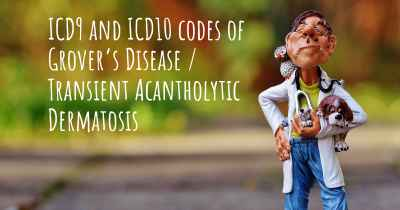 ICD9 and ICD10 codes of Grover's Disease / Transient Acantholytic Dermatosis