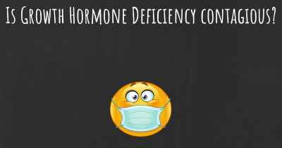 Is Growth Hormone Deficiency contagious?