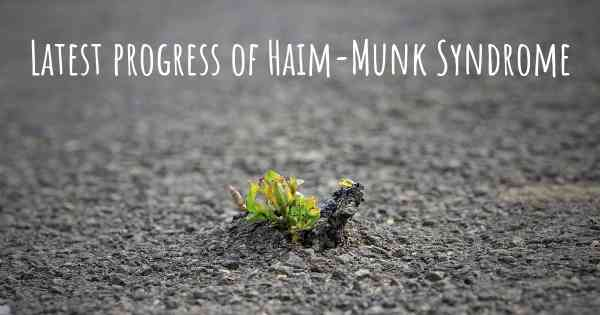 Latest progress of Haim-Munk Syndrome
