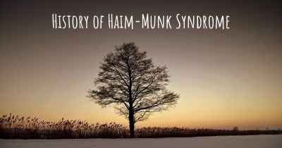 History of Haim-Munk Syndrome