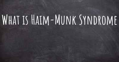 What is Haim-Munk Syndrome