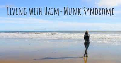 Living with Haim-Munk Syndrome