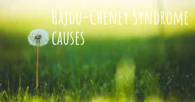 Hajdu-Cheney Syndrome causes