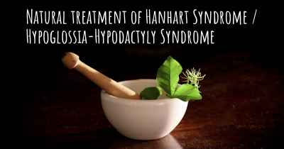 Natural treatment of Hanhart Syndrome / Hypoglossia-Hypodactyly Syndrome