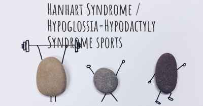 Hanhart Syndrome / Hypoglossia-Hypodactyly Syndrome sports