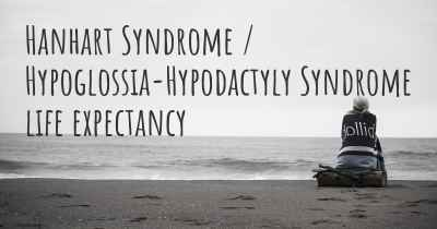 Hanhart Syndrome / Hypoglossia-Hypodactyly Syndrome life expectancy