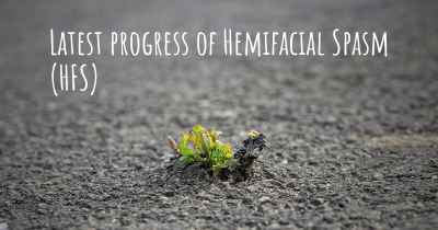 Latest progress of Hemifacial Spasm (HFS)