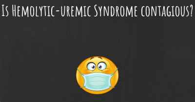 Is Hemolytic-uremic Syndrome contagious?