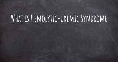What is Hemolytic-uremic Syndrome