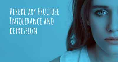 Hereditary Fructose Intolerance and depression