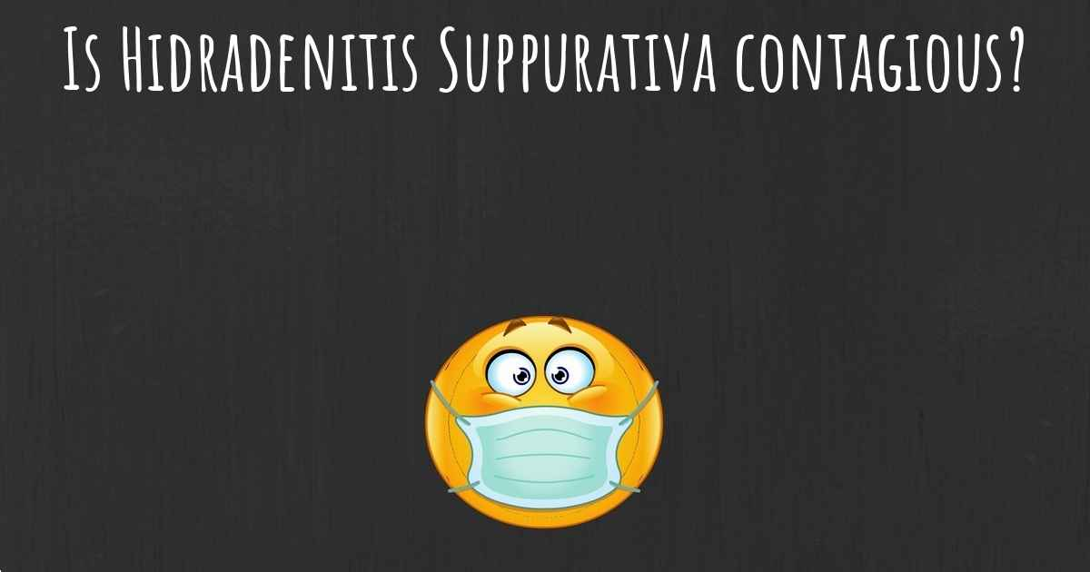 Is Hidradenitis Suppurativa contagious?   1200 x 630 jpeg 30kB