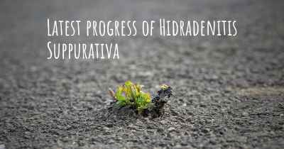 Latest progress of Hidradenitis Suppurativa