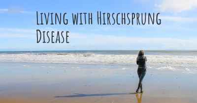 Living with Hirschsprung Disease