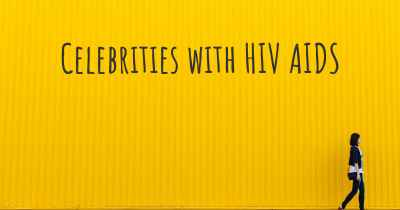 Celebrities with HIV AIDS
