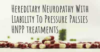 Hereditary Neuropathy With Liability To Pressure Palsies HNPP treatments