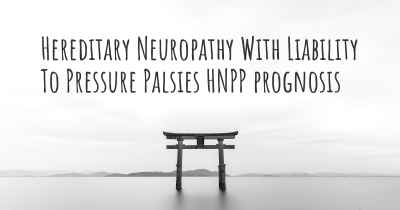 Hereditary Neuropathy With Liability To Pressure Palsies HNPP prognosis