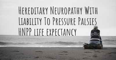 Hereditary Neuropathy With Liability To Pressure Palsies HNPP life expectancy