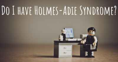 Do I have Holmes-Adie Syndrome?