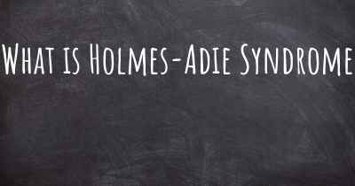 What is Holmes-Adie Syndrome
