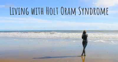 Living with Holt Oram Syndrome
