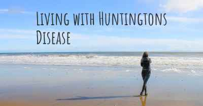Living with Huntingtons Disease