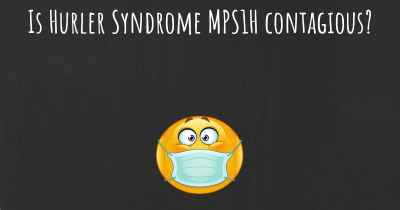 Is Hurler Syndrome MPS1H contagious?