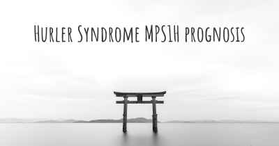 Hurler Syndrome MPS1H prognosis