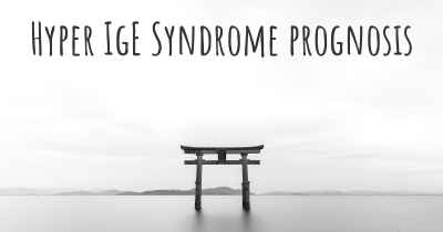 Hyper IgE Syndrome prognosis