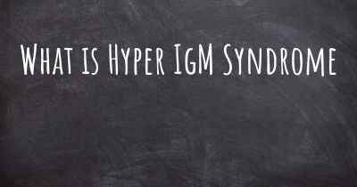 What is Hyper IgM Syndrome