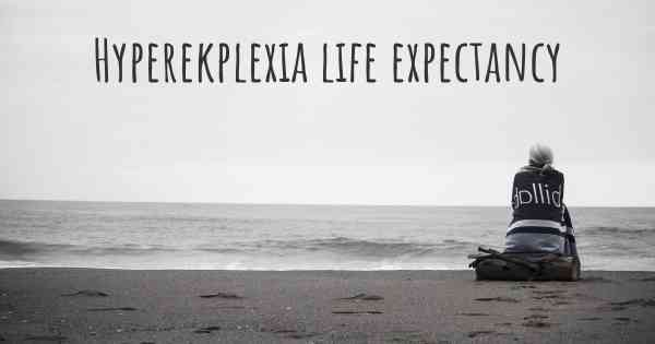 Hyperekplexia life expectancy