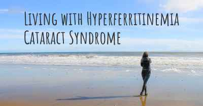 Living with Hyperferritinemia Cataract Syndrome