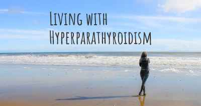 Living with Hyperparathyroidism