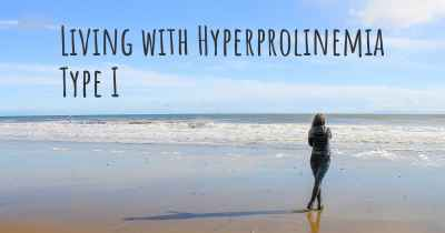 Living with Hyperprolinemia Type I