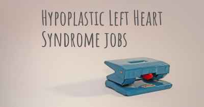 Hypoplastic Left Heart Syndrome jobs