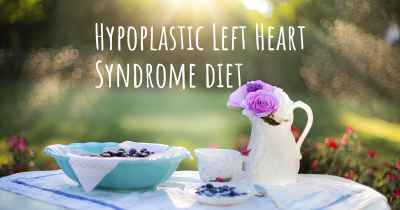 Hypoplastic Left Heart Syndrome diet