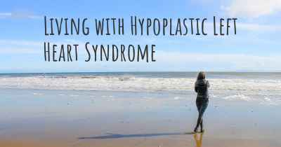 Living with Hypoplastic Left Heart Syndrome